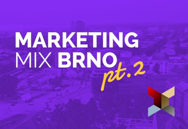 Marketing Mix Brno - časť druhá