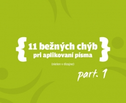 11 bežných chýb pri aplikovaní písma, nielen v dizajne I.