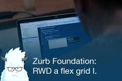 Foundation - RWD a flex grid I.